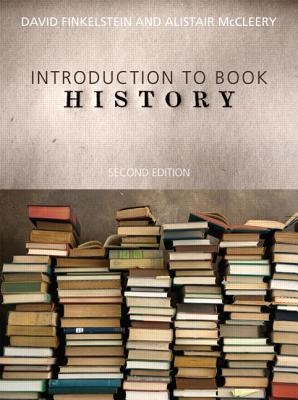 An Introduction to Book History By Finkelstein, David/ McCleery, Alistair