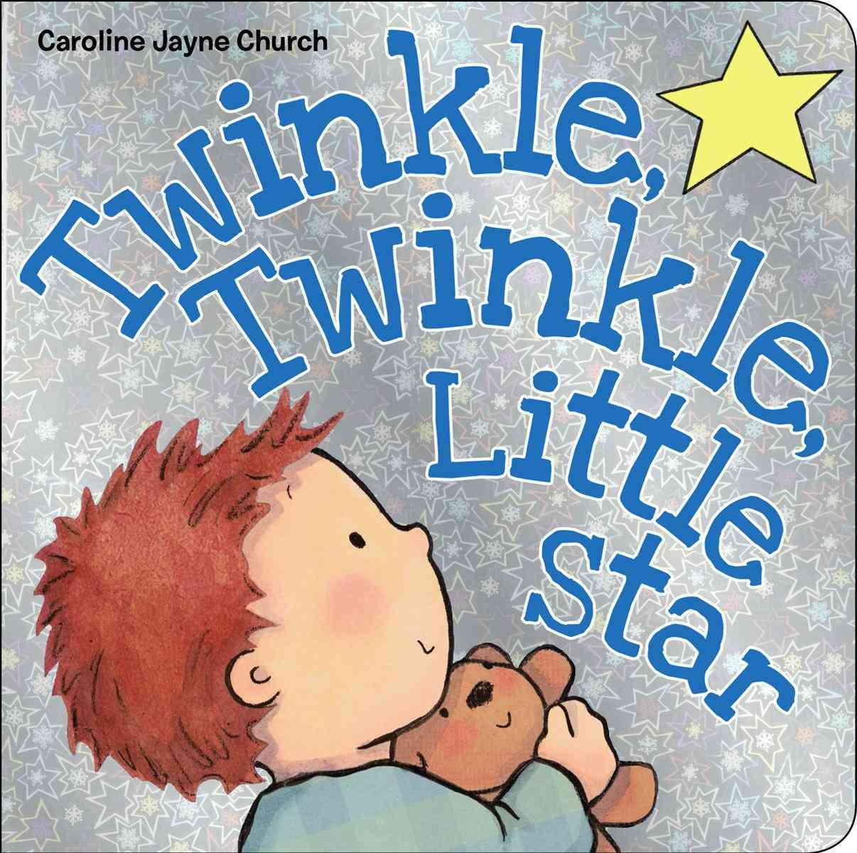 Twinkle, Twinkle, Little Star By Church, Caroline Jayne